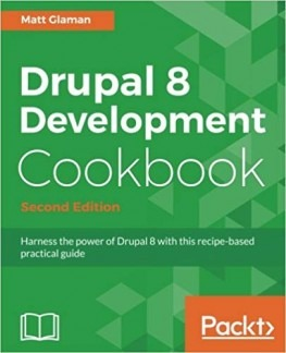 Drupal 8 books Development Cookbook
